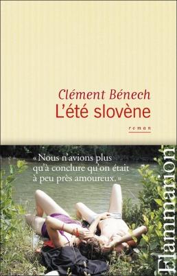 clément bénech l'été slovène