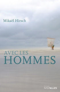 Mickael Hirsch AVEC LES HOMMES