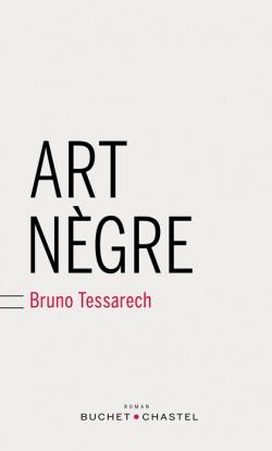 Bruno Tessarech Art nègre