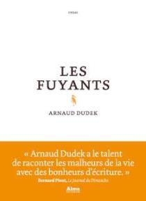 Arnaud Dudek Les fuyants
