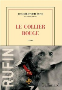 jean christophe rufin le collier rouge