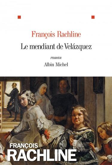 François Rachline Le mendiant de Velazquez
