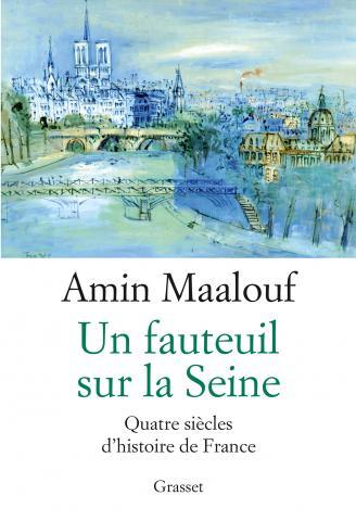 Amin Maalouf - un fauteuil sur la seine